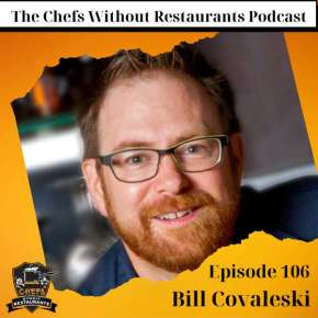 Chefs Without Restaurants Podcast Interviews Bill Covaleski of Victory Brewing + Two Recipes