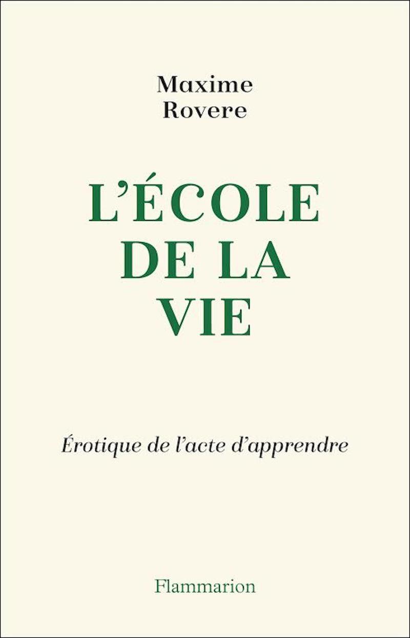 """L Ecole De La Vie : ecole, L'École, Érotique, L'acte, D'apprendre"""",, Maxime, Rovere, Philosophie, Magazine"""