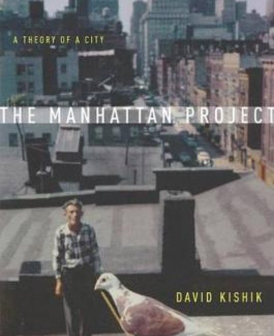 The Manhattan Project: A conversation between David Kishik and Zed Adams