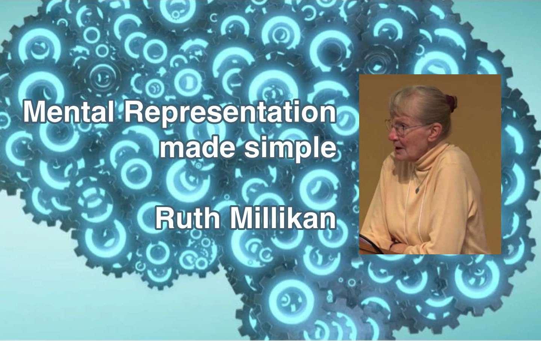"Ruth Millikan will livestream ""Mental Representation made simple"""