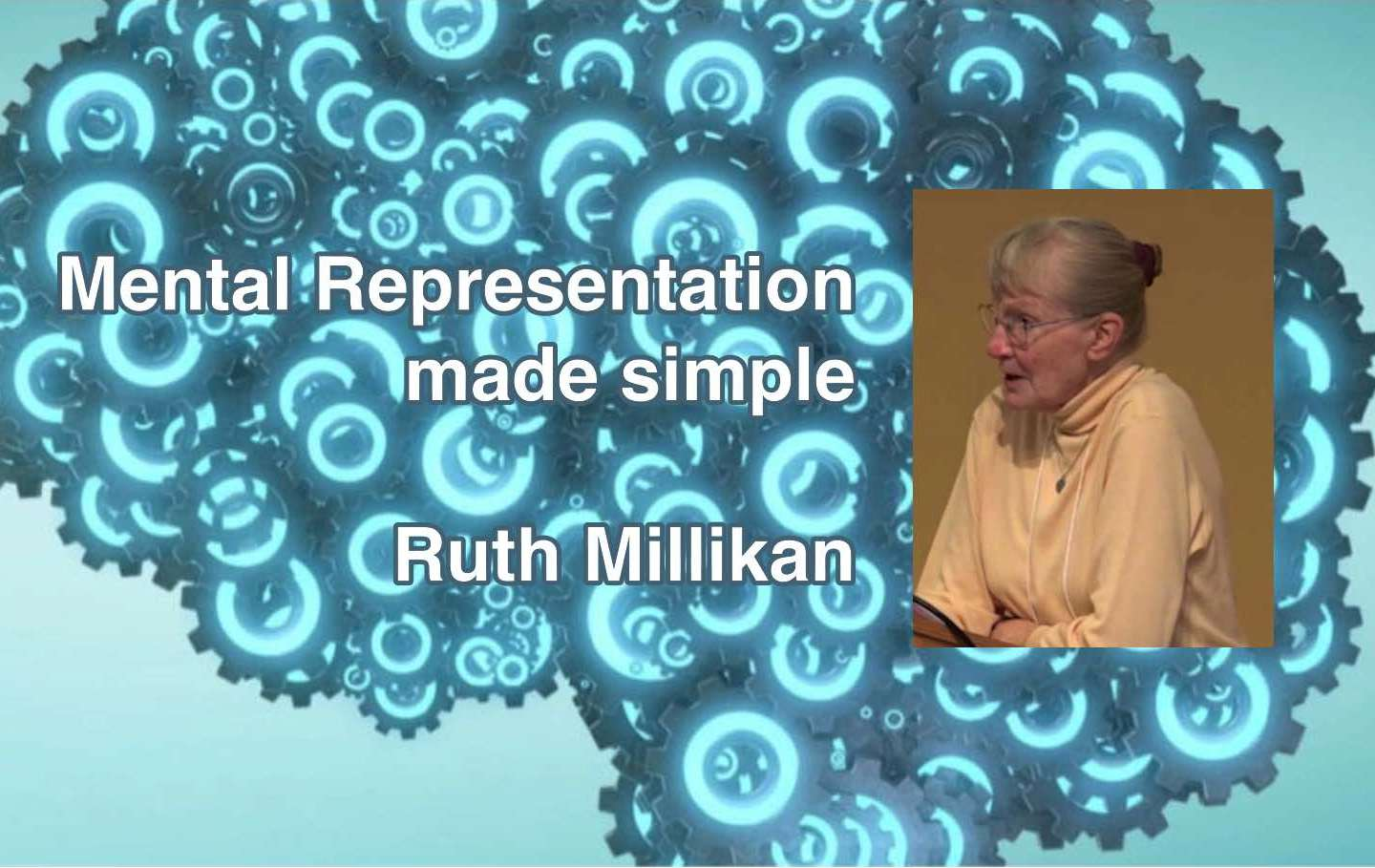 "Ruth Millikan will livestream ""Mental Representation made simple"""