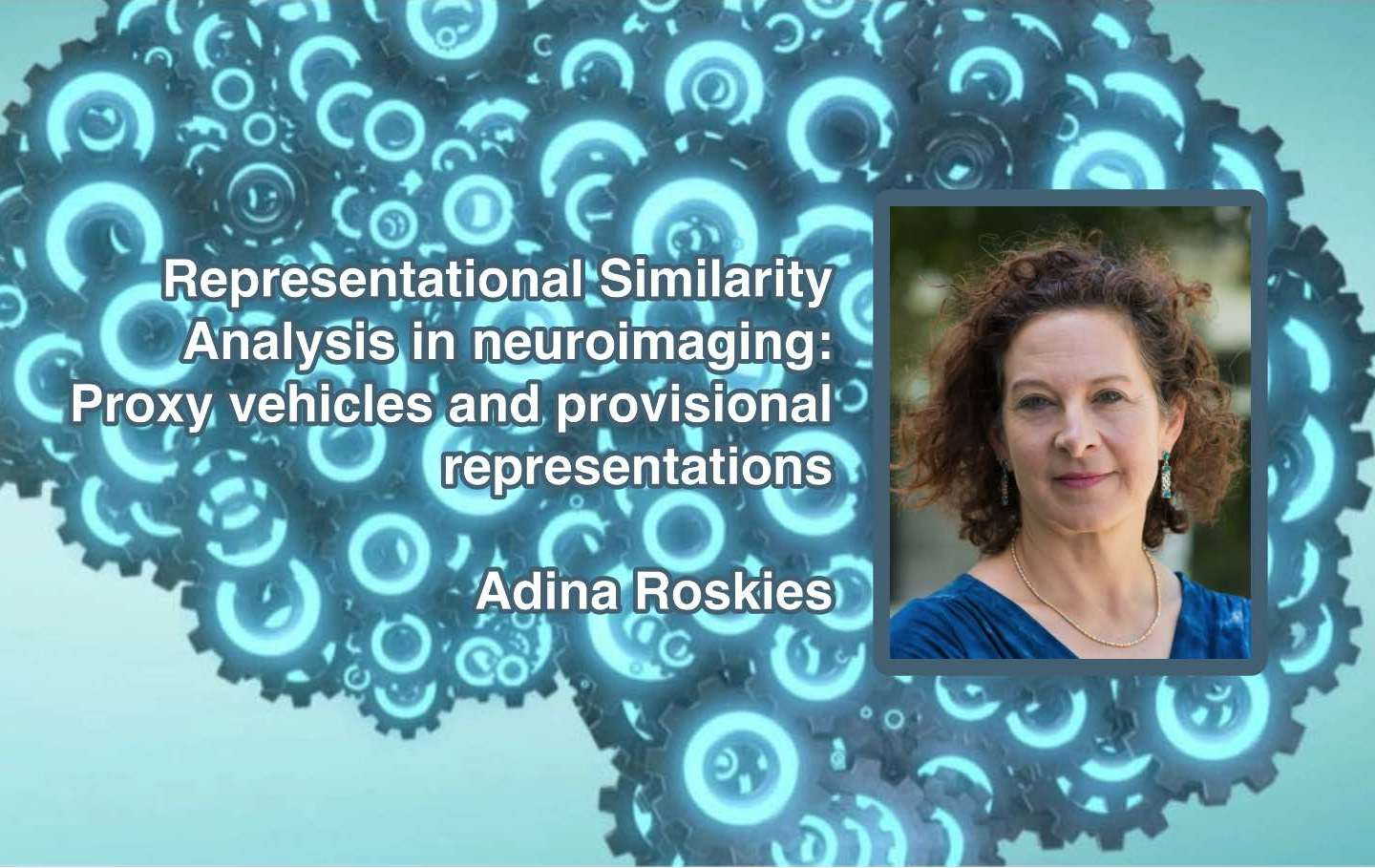 "Adina Roskies will live-stream ""Representational Similarity Analysis in neuroimaging…"" this Friday"