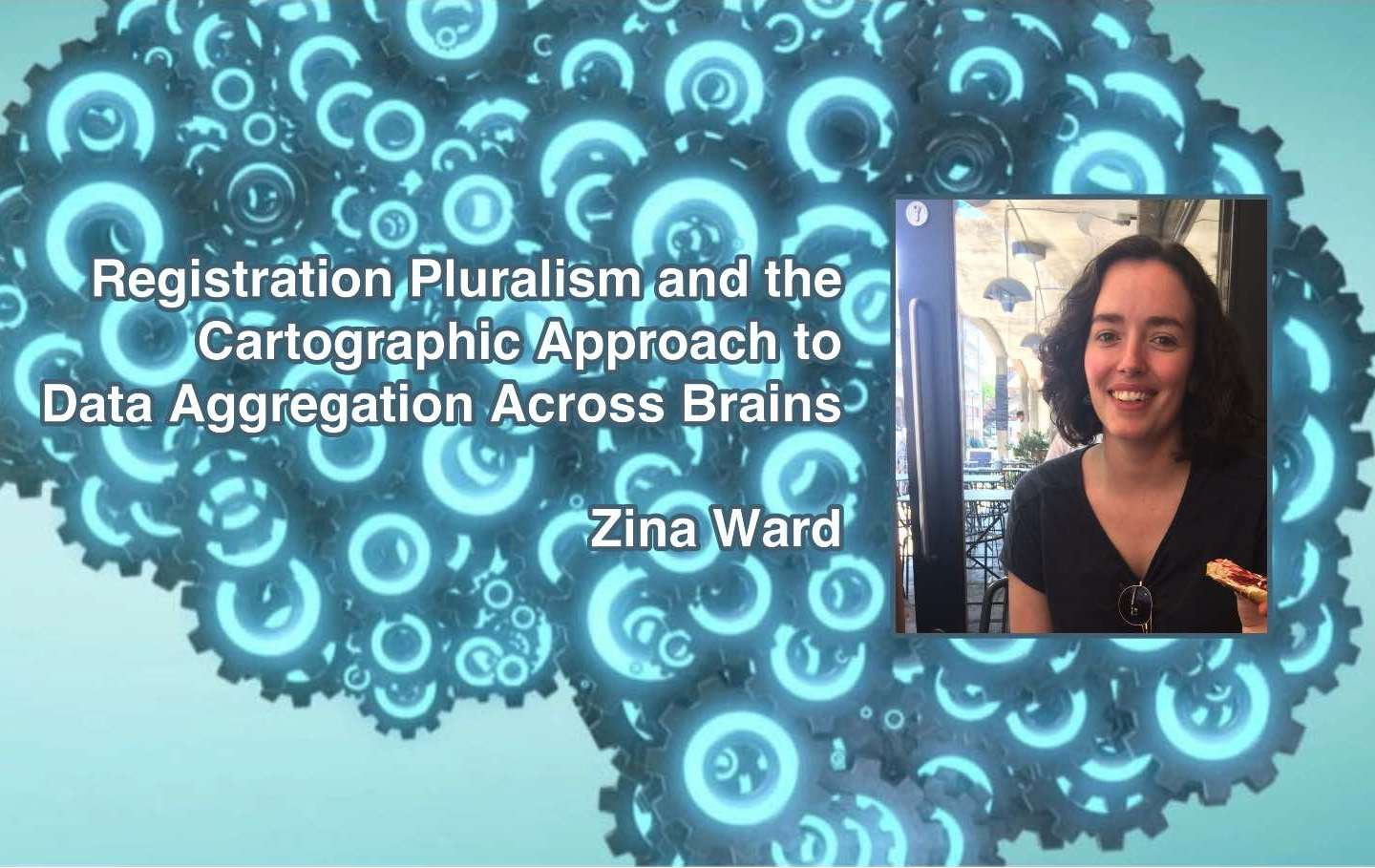 "Zina Ward will live stream a new approach to ""…Data Aggregation Across Brains"" on Friday"