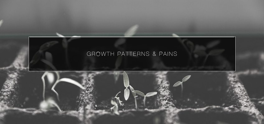 Growth Patterns & Pains