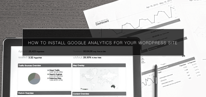 How to Install Google Analytics for Your WordPress Site