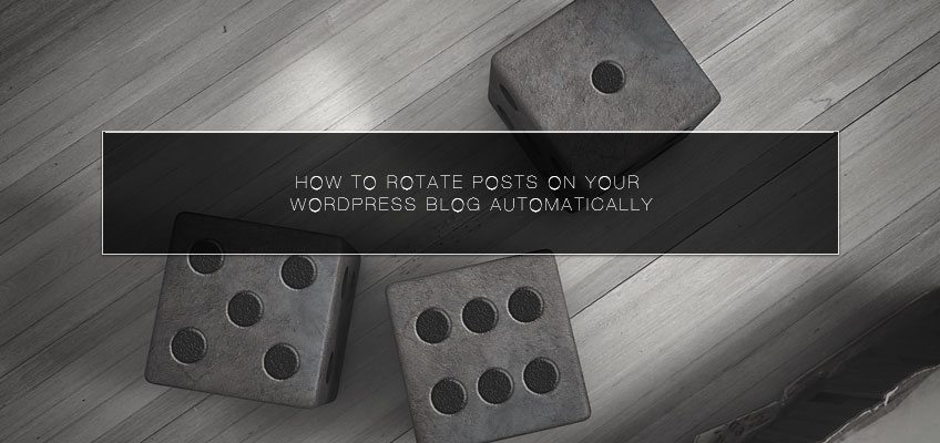 How to Rotate Posts on Your WordPress Blog Automatically