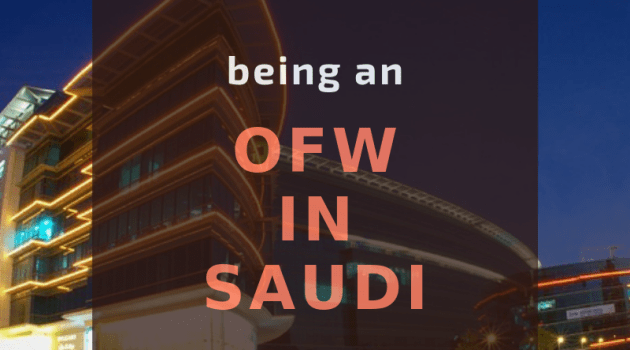being ofw in saudi advantages and disadvantages