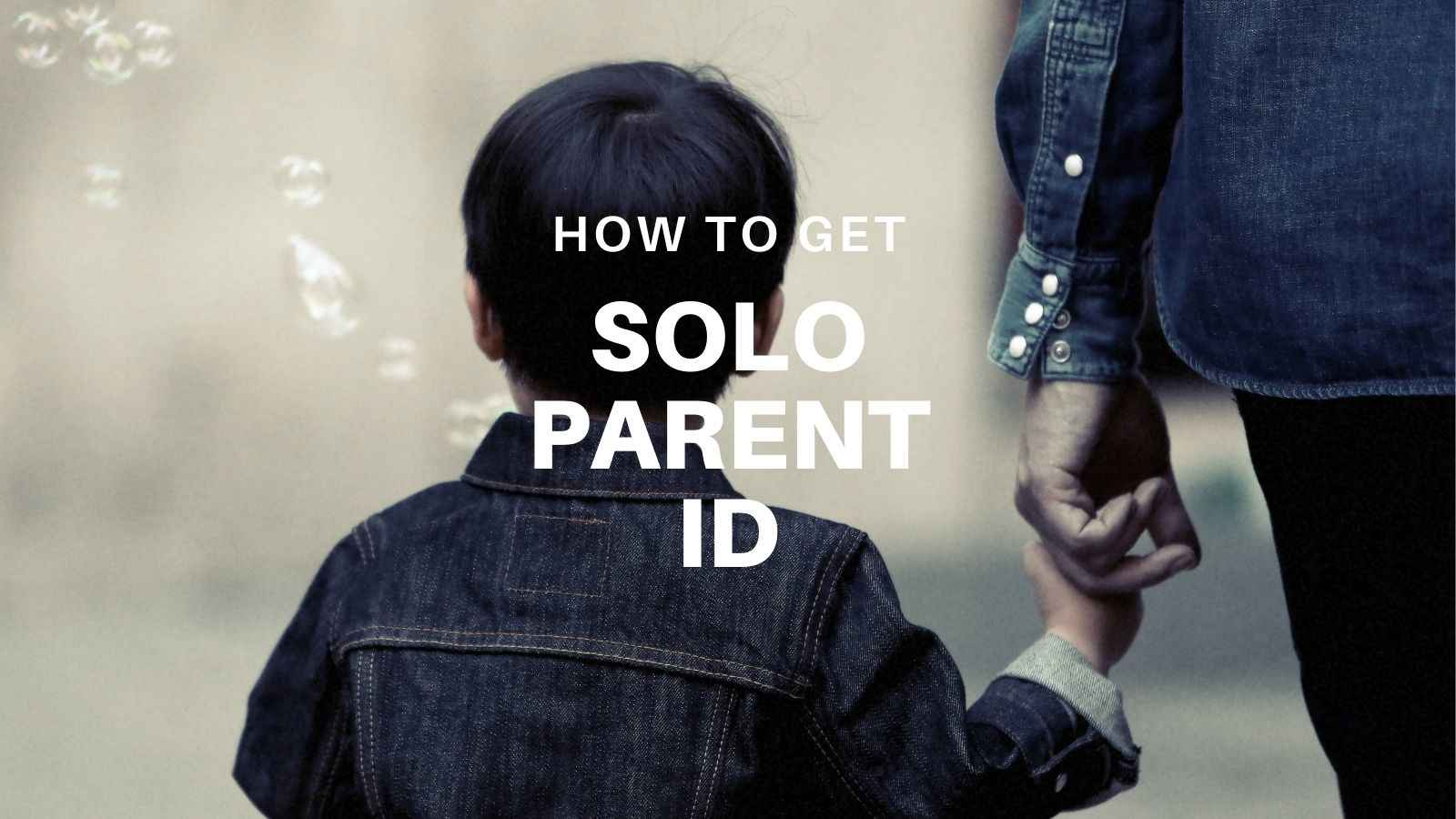 how to get solo parent id