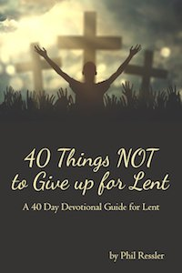 40 Things NOT to Give up for Lent Book Cover