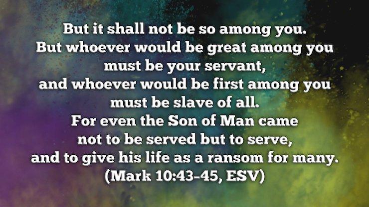 Verse Of The Week: Mark 10:43-45
