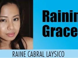 Raining Grace - Raine Cabral Laysico