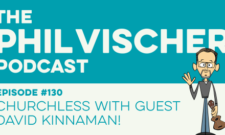 Episode 130: Churchless with Guest David Kinnaman!