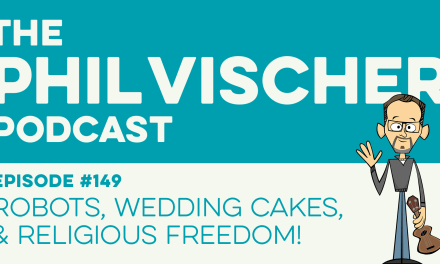 Episode 149: Robots, Wedding Cakes, and Religious Freedom!