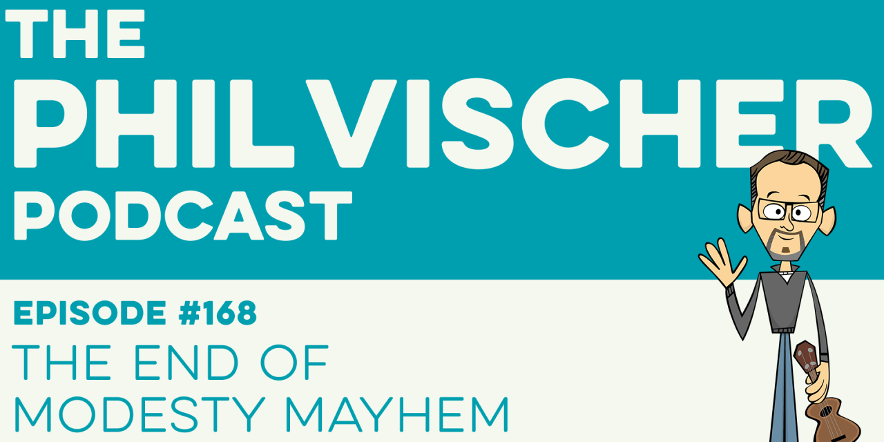 Episode 168: The End of Modesty Mayhem