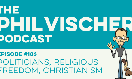 Episode 186: Politicians, Religious Freedom, Christianism