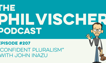 "Episode 207: ""Confident Pluralism"" with John Inazu"