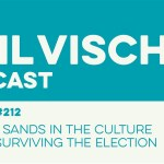 Episode 212: Shifting Sands in the Culture Wars & Surviving the Election