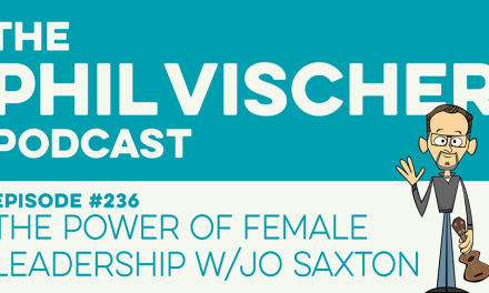 Episode 236: The Power of Female Leadership w/Jo Saxton
