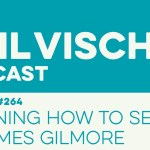 Episode 264: Learning How to See w/James Gilmore