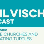 Episode 280: Vampire Churches and Hibernating Turtles