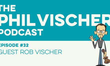 Episode 32: Guest Rob Vischer