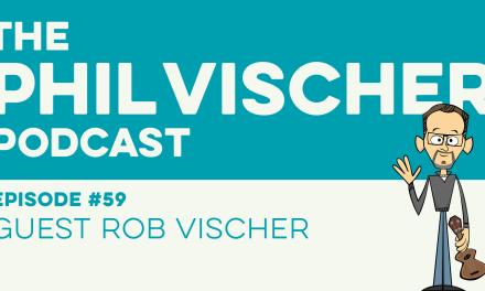 Episode 59: Guest Rob Vischer