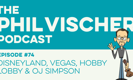 Episode 74: Disneyland, Vegas, Hobby Lobby and OJ Simpson!