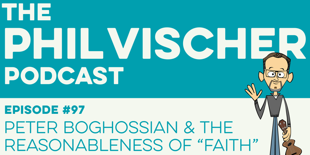 "Episode 97: Peter Boghossian and the Reasonableness of ""Faith"""