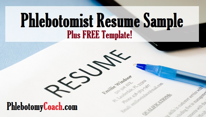 Phlebotomist Resume Sample Plus Free Template Phlebotomy
