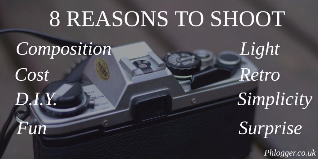 reasons_to_shoot_film_phlogger