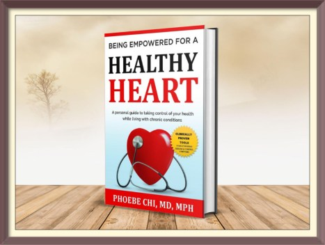 Phoebe Chi MD Being Empowered for a healthy heart