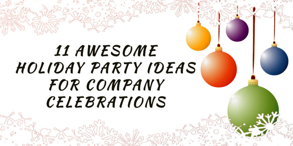 Holiday Company Party Ideas