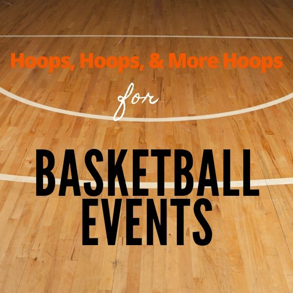 Hoops for Basketball Events