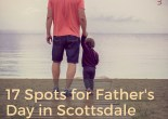 2016 Father's Day Dining in Scottsdale