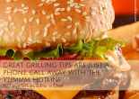 Great Grilling Tips Are Only a Phone Call Away