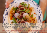 Drop Anchor at Little Cleo's for Summer Bites