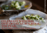 Celebrate National Oyster Day at Walrus & The Pearl