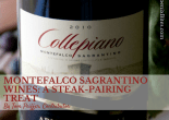 Montefalco Sagrantino wines: A steak-pairing treat