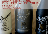 "Zonin ""Dress Code"" Prosecco- What's your style-"