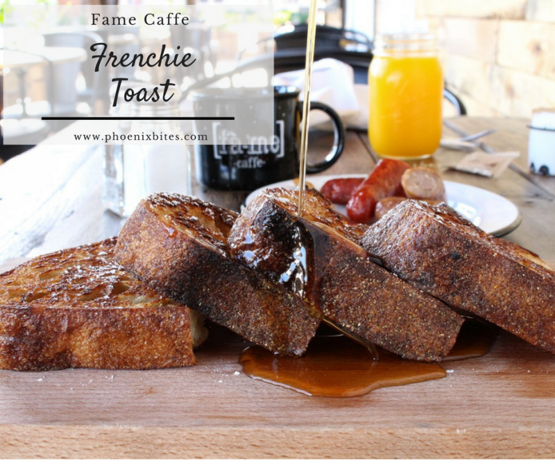 Rise and Dine- 6 of the best spots for breakfast in Phoenix_Fame Caffe Frenchie Toast