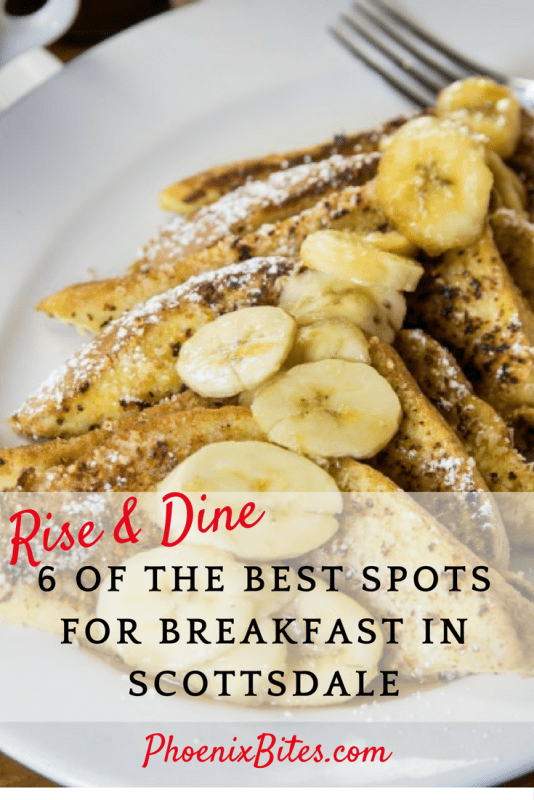 Rise and Dine- 6 of the best spots for breakfast in Scottsdale