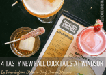 New Fall Cocktail Menu at Windsor