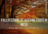 Fall Festival at AJ's Fine Foods in Mesa