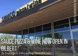 Sauce Pizza & Wine Now Open in Gilbert