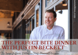 The Perfect Bite Dinner with Justin Beckett