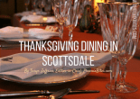 Thanksgiving Dining In Scottsdale
