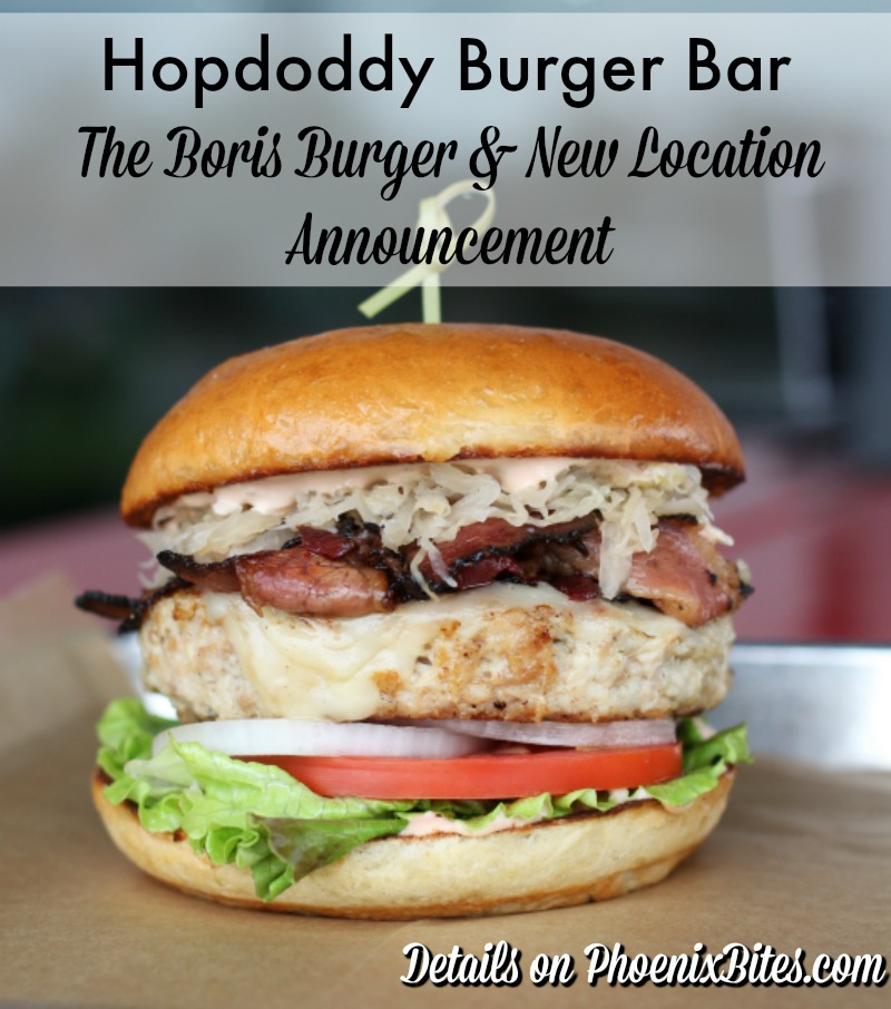 Hopdoddy Burger Bar's Boris Burger Special and New Location Announcement