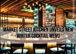 Market Street Kitchen Unveils New Winter Cocktail Menu