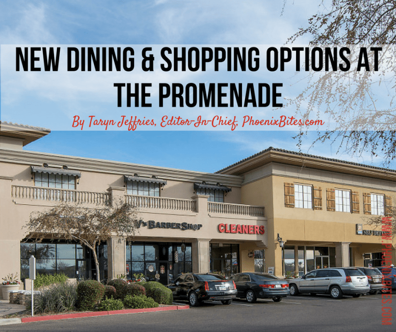 New Dining & Shopping Options at The Promenade