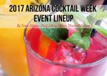 2017 Arizona Cocktail Week Event LineUp